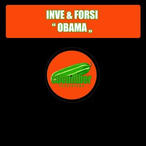 inve-forsi-obama-cucumber-recordings
