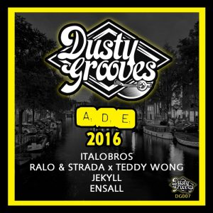 italobrosralo-strada-teddy-w-dusty-grooves-presents-ade-2016-dusty-grooves