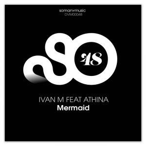 ivan-m-feat-athina-mermaid-somanymusic