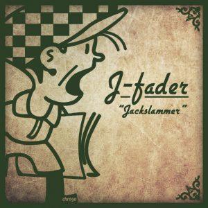 j-fader-jackslammer-cabbie-hat-recordings