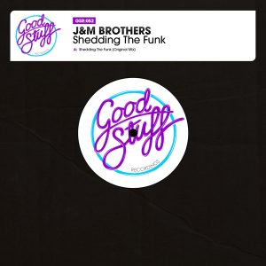 jm-brothers-shedding-the-funk-good-stuff-recordings