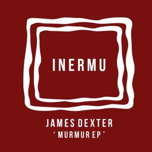 james-dexter-murmur-ep-inermu