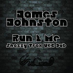 james-johnston-run-2-me-snazzy-trax-ukg-dub-snazzy-traxx