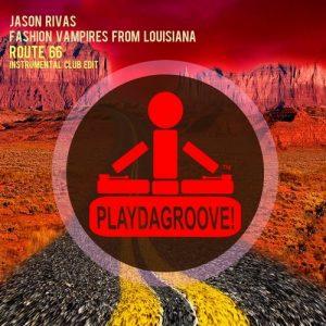 jason-rivas-fashion-vampires-from-louisiana-route-66-playdagroove