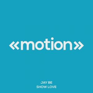 jay-be-show-love-motion