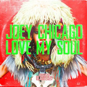 joey-chicago-love-my-soul-good-for-you-records