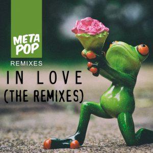 jose-barnetche-in-love-metapop-remixes-metapop