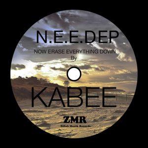 kabee-n-e-e-d-now-erase-everything-down-ep-zillah-muzik