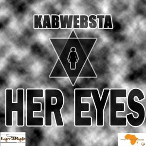 kabwebsta-her-eyes-lav2rais-media