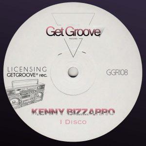 kenny-bizzarro-i-disco-get-groove-record
