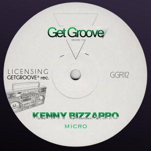 kenny-bizzarro-micro-get-groove-record