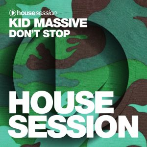kid-massive-dont-stop-housesession-germany