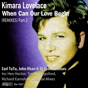 kimara-lovelace-when-can-our-love-begin-remixes-part-2-king-street
