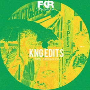 kng-edits-pips-groove-ep-fkr