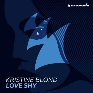kristine-blond-love-shy-armada-music-holland