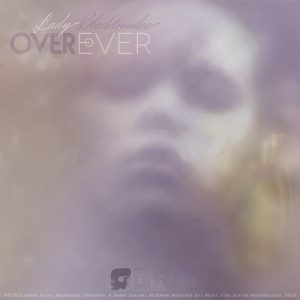 lady-blacktronika-over-ever-sound-black-recordings
