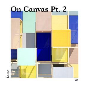 larse-on-canvas-pt-2-suol