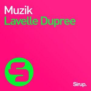 lavelle-dupree-muzik-sirup-music