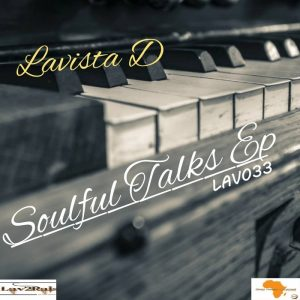 lavista-d-soulful-talks-lav2rais-media