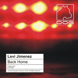 levi-jimenez-back-home-disciple-of-groove