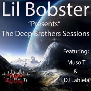 lil-bobster-the-deep-brothers-sessions-high-fidelity-productions