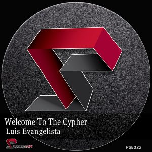 luis-evangelista-welcome-to-the-cypher-phaseshift-ent
