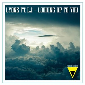 lyons-feat-lj-looking-up-to-you-veksler-records