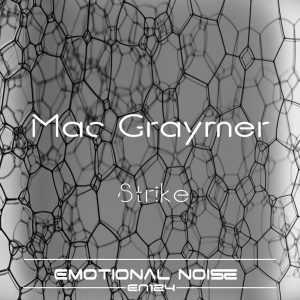 mac-graymer-strike-emotional-noise