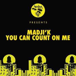 madjik-you-can-count-on-me-nurvous-records