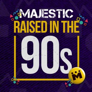 majestic-raised-in-the-90s-new-state