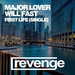major-lover-will-fast-first-life-revenge-music