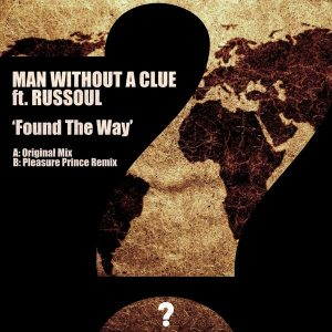 man-without-a-clue-feat-russoul-found-the-way-clueless-music