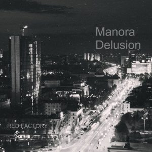 manora-delusion-red-factory