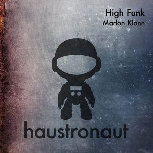 marlon-klann-high-funk-haustronaut-recordings