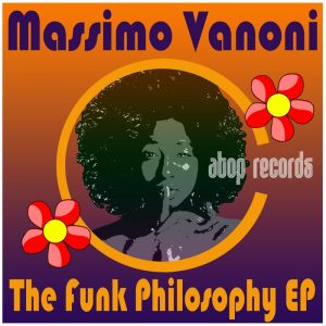 massimo-vanoni-the-funk-philosophy-ep-atop
