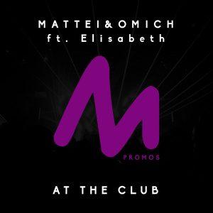 mattei-omich-feat-elisabeth-at-the-club-metropolitan-promos