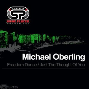 michael-oberling-freedom-dance-just-the-thought-of-you-sp-recordings