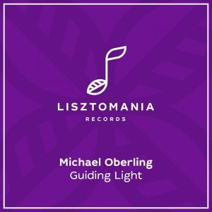 michael-oberling-guiding-light-lisztomania-records