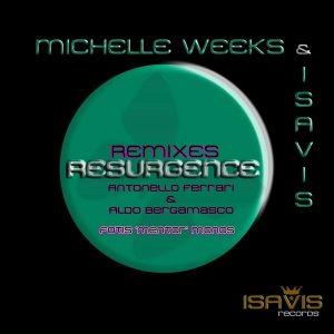 michelle-weeks-isavis-resurgence_-remixes-isavis-records