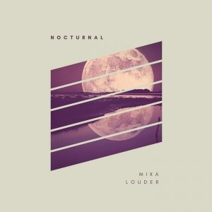 mika-louder-nocturnal-kd-records