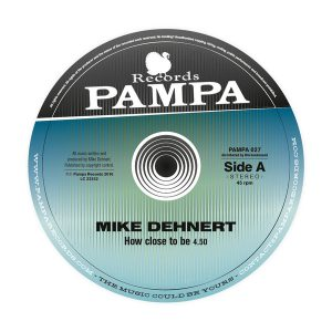 mike-dehnert-how-close-pampa-records