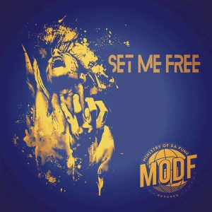 ministry-of-da-funk-set-me-free-modf-records