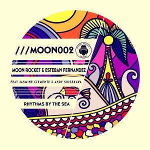 moon-rocket-esteban-fernandez-rhythms-by-the-sea-moon-rocket-music