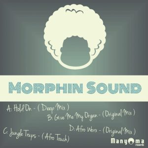 morphin-sound-hold-on-manyoma