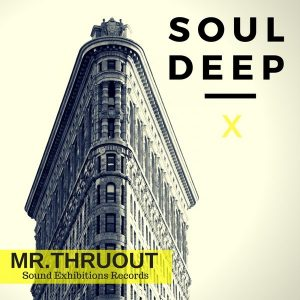 mr-thruout-soul-deep-x-original-mix