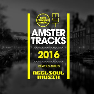 mr-v-reelsoul-jay-kutz-david-eaton-blaqwell-amster-tracks-2016-various-artists-sole-channel-music