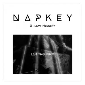 napkey-feat-jimmy-hennessy-last-thoughts-sidekick-music