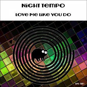 night-tempo-love-me-like-you-do-spincat