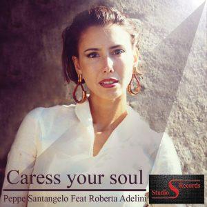peppe-santangelo-feat-roberta-adelini-caress-your-soul-studio-s
