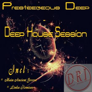 presteegeous-deep-deep-house-session-deep-rooted-invasion-productions